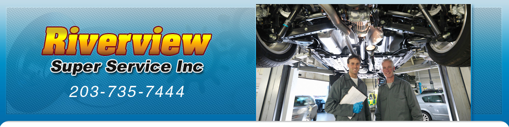Auto Repair - Ansonia, CT - Riverview Super Service Inc